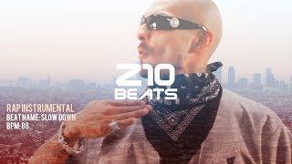 West Coast Beat Mr.Criminal type beat - Gangsta Rap instrumental - SLOW DOWN - prod. Z10Beats