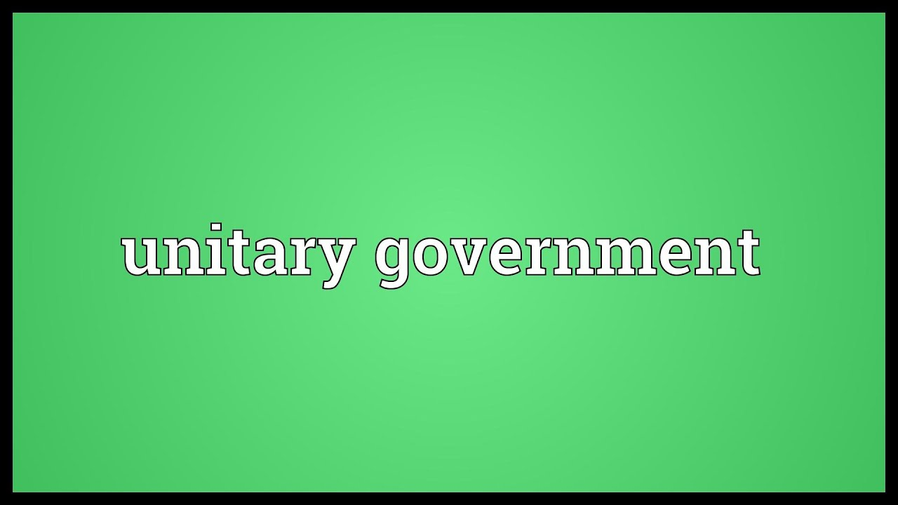 Unitary government Meaning - YouTube