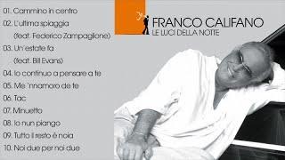 Franco Califano - Le luci della notte (Full Album) Il meglio della musica Italiana
