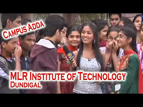 MLR Institute of Technology Dundigal Campus adda