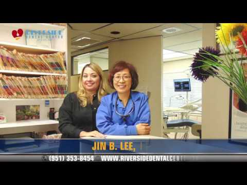 Dentist in Riverside CA, Jin B. Lee DDS, Riverside Dental Center
