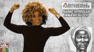 Nadine Sutherland - Inna Mi Blood [Official Video 2016]