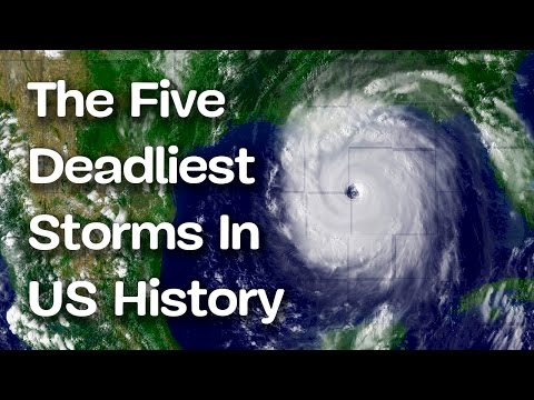 The Five Deadliest Storms In US History