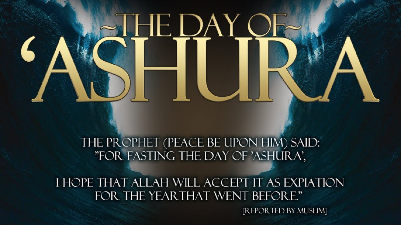 Fasting The Day Of Ashura 9 10 And 11 Youtube