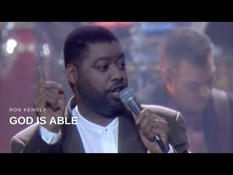 Ron Kenoly - God is Able (Live)