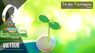 [Vietsub] Te wo Tsunagou (Hãy Nắm Tay) - Ayaka (OST Doraemon The Movie 2008)