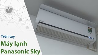 Tinhte.vn | Trên tay máy lạnh Panasonic Sky Series CS/CU-VU SKH-8
