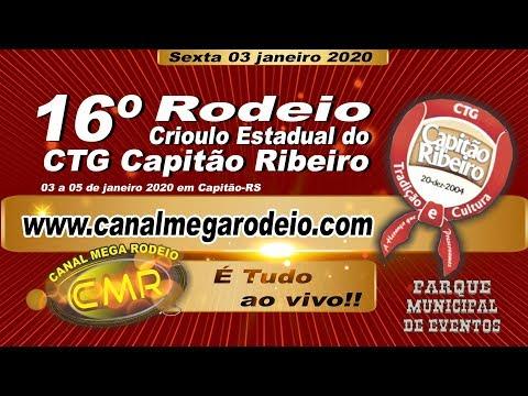 16º Rodeio Crioulo Estadual - CTG Capitão Ribeiro - Sexta 03/01/2020-Capitão-RS.