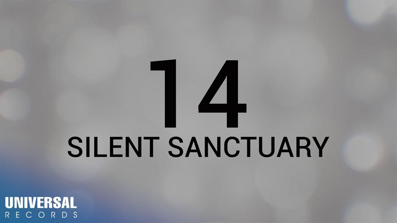 Download Silent Sanctuary - 14 (Official Lyric Video)