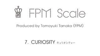 "FPM (Fantastic Plastic Machine) / CURIOSITY (2013 """"Scale"""") 大塚製薬「ネイチャーメイド」2011CM使用楽曲 iTunes | http://apple.co/1IpqGll mu-mo ..."