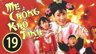 Baixar Mẹ Chồng Khó Tính 19/20 (tiếng Việt); DV chính: Uông Minh Thuyên, Hồ Hạnh Nhi; TVB/2005
