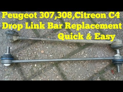 How To Replace Peugeot 307,308,.Citreon C4 Drop Link Bar/Stabiliser Link.