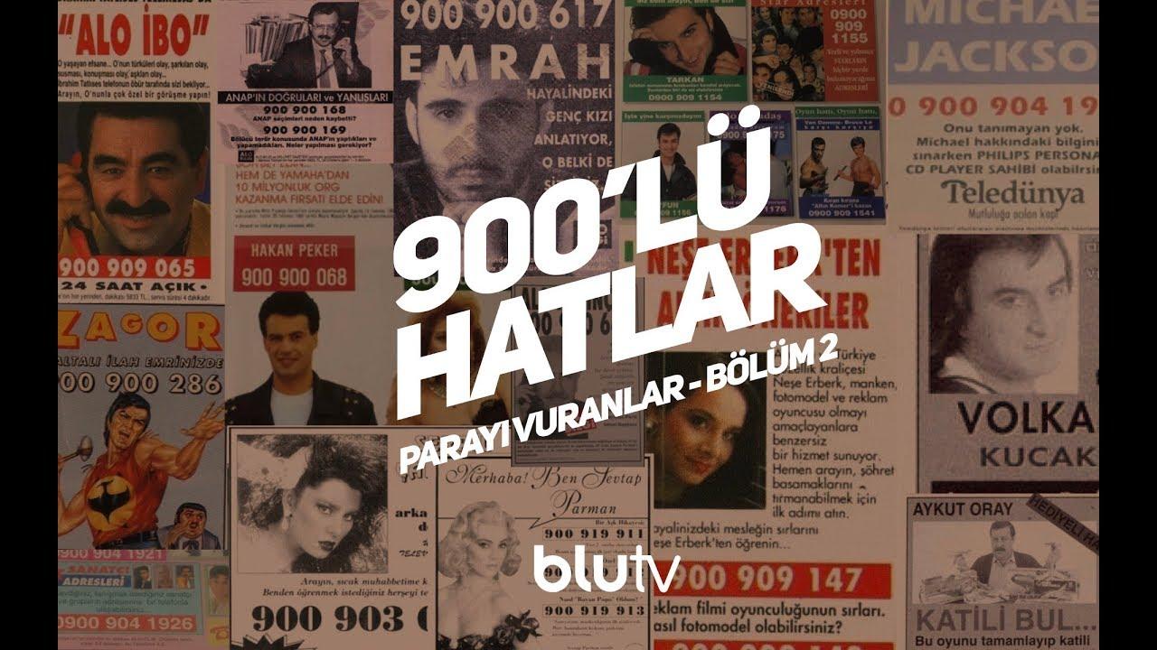 parayı vuranlar: 900'lü hatlar - sadece BluTV'de