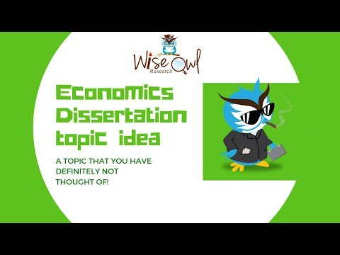 Economics Dissertation Topic Idea That You Definitely Have Not Thought Of