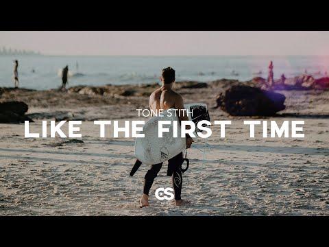 Tone Stith - Like The First Time