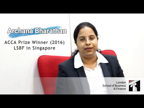 LSBF Singapore | ACCA Prize Winner June'16 Exam Sitting | Archana