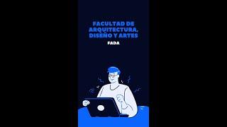 FACULTAD DE ARQUITECTURA, DISEÑO Y ARTES
