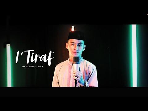 I'TIRAF (sebuah pengakuan) syair doa Abu Nawas - IFAN SUADY Feat M. DHIRGA - MAIL (VIOLIN)