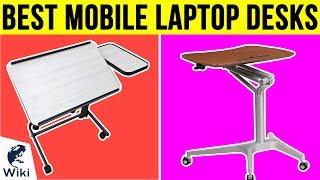 10 Best Mobile Laptop Desks 2018