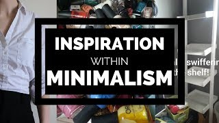 HOW TO STAY INSPIRED WITH MINIMALISM | TIPS FOR EXPERIENCED MINIMALISTS