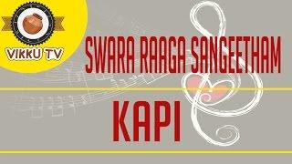Kapi | Swara Raaga Sangeetham | Vikku Vinayakaram | Vikku TV