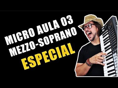 MEZZO SOPRANO MICRO AULA DE CANTO 03 ESPECIAL