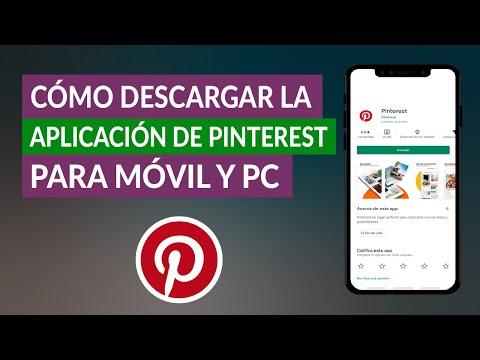 Cómo Descargar la Aplicación de Pinterest para el Móvil y para el PC Windows - Pinterest App Gratis