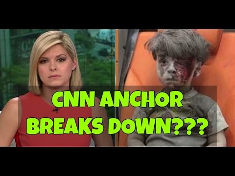 CNN anchor BREAKS DOWN while reporting about Syrian boy