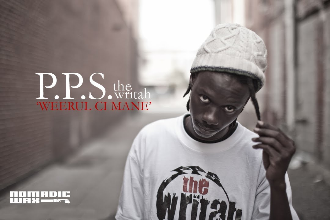 Download P.P.S. The Writah - Weerul Ci Mane (Official Video w/ Subtitles)