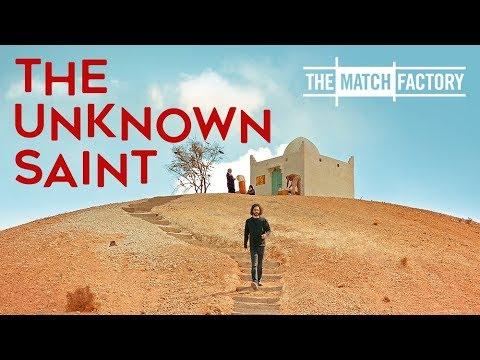The Unknown Saint (2019) | Trailer | Younes Bouab | Salah Ben Saleh | Bouchaib Semmak