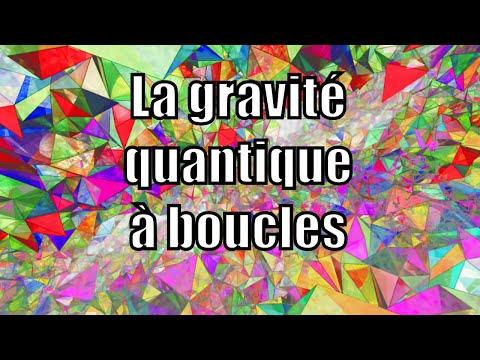 La gravité quantique à boucles — Science étonnante #33 Image 1