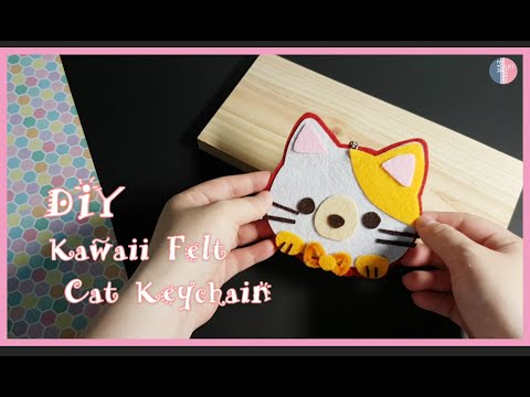 DIY Kawaii Felt Cat Keychain   DIY  Handcraft