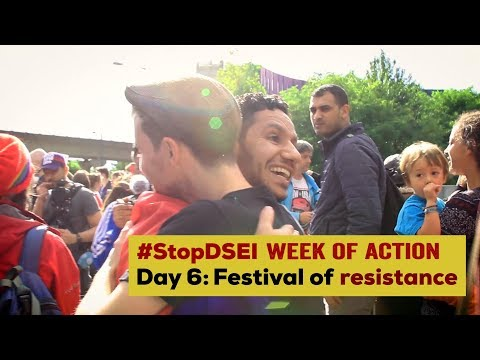 Stop DSEI Day 6: Festival of Resistance