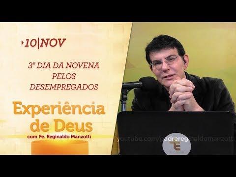 Experiência de Deus   10-11-2018    3º Dia da Novena pelos Desempregados