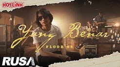 Floor 88 - Yang Benar [Official Music Video]