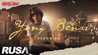 Floor 88 - Yang Benar [Official Music Video]