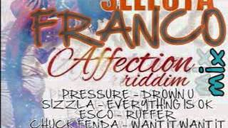 SELECTA FRANCO AFFECTION riddim MIX