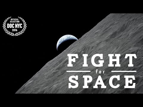 Fight for Space (2017) Theatrical Trailer