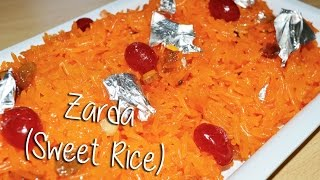Zarda (Sweet Rice) Recipe By Chef Shaheen