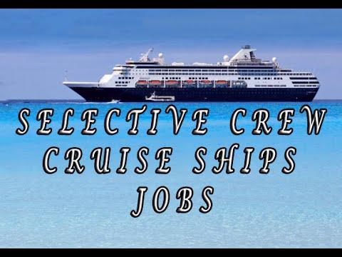 Selective Crew Cruise Ships Jobs! Cruise Ships Jobs How to! Shops Onboard Cruise Ships Jobs!