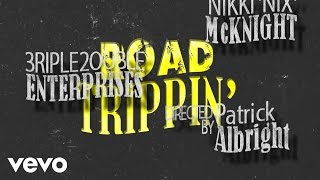 Nikki McKnight - Road Trippin