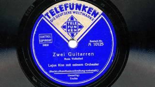 Lajos Kiss: Zwei Guitarren (1932/33)