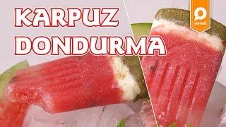 Video Karpuz Dondurma Tarifi - Onedio Yemek - Tatlı Tarifi download MP3, 3GP, MP4, WEBM, AVI, FLV Februari 2018