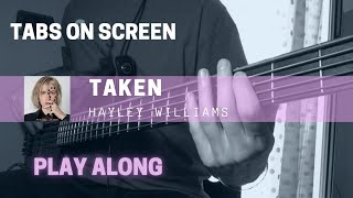 Hayley Williams - Taken (Bass cover & TABS)