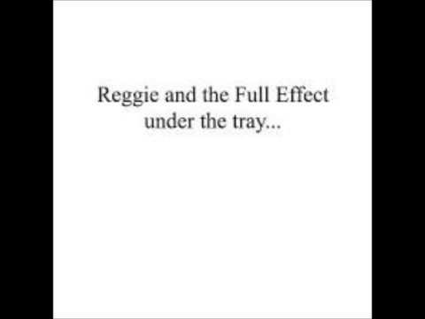 Reggie And The Full Effect- Your Bleeding Heart