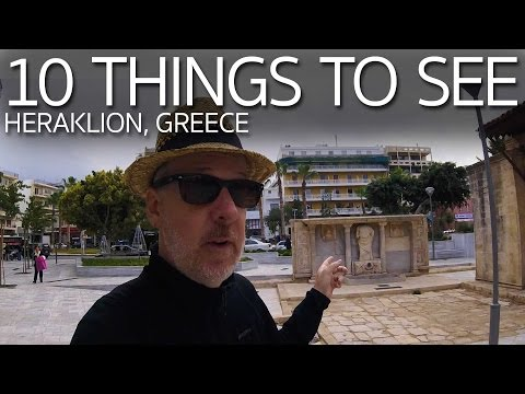 10 Things to See in Heraklio Greece