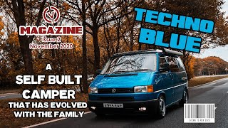 VW T4 SELF BUILD CAMPER THAT TOOK 7 YEARS TO GET JUST RIGHT. CVC Magazine Issue 2