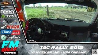 TAC rally 2018 | ONBOARD | Van Den Brand - KP6 Ondank [HD]