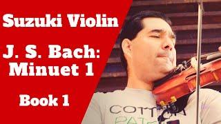 Suzuki Violin  - Minuet 1 by J. S. Bach