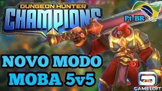 ANDROIDZEIRO GAMER - NOVO MOBA 5v5 EM PORTUGUÊS! ???? DUNGEON HUNTER CHAMPIONS RPG ACTION MODO MOBA
